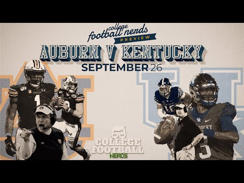 Auburn Tigers vs Kentucky Wildcats College Football Preview - Bo Nix and Terry Wilson Lead The Way