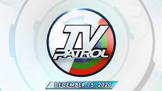 TV Patrol live streaming December 15, 2020 | Full Episode Replay
