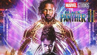 Black Panther 2 Kilmonger Explained - Marvel Phase 4 Movies