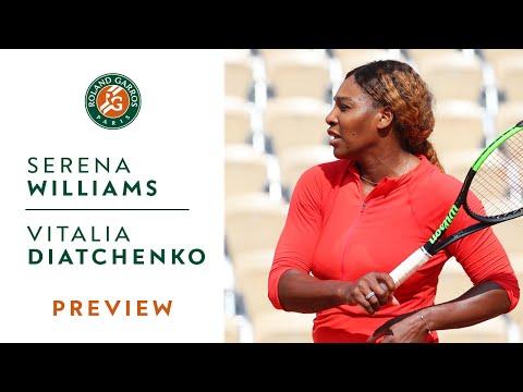 Serena Williams vs Vitalia Diatchenko - Round 1 Preview | Roland-Garros 2019
