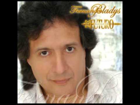 Fernando Bladys - Hacia el futuro (Album Completo)