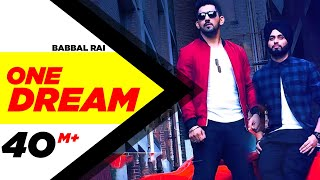 One Dream | Babbal Rai & Preet Hundal | Full Music Video | Speed Records