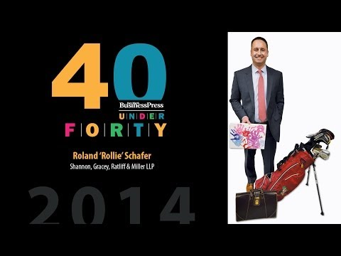 2014 Fort Worth Business Press 40 Under 40 - Roland 'Rollie' Schafer