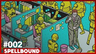 Rise of the Robots w/ Martin Ford - SPELLBOUND #002