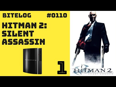 BITeLog 0110.1: Hitman 2, Silent Assassin (PS3)