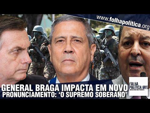 General Braga Netto impacta em pronunciamento ao lado de Bolsonaro: 'O verdadeiro e supremo...