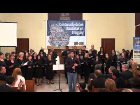 CORO en los 100 AÑOS BAUTISTAS EN URUGUAY 16 abril 2011.flv