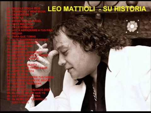LEO MATTIOLI - SU HISTORIA (enganchados) [2000 - 2011]