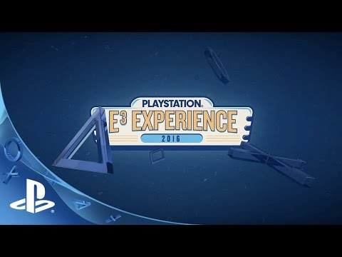 PlayStation E3 Experience 2016 Announce