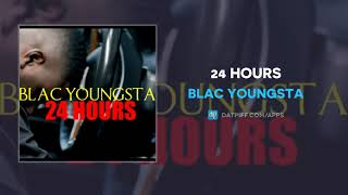 Blac Youngsta - 24 Hours (AUDIO)