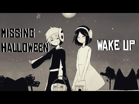 [AMV] - Wake up - Missing Halloween ♥