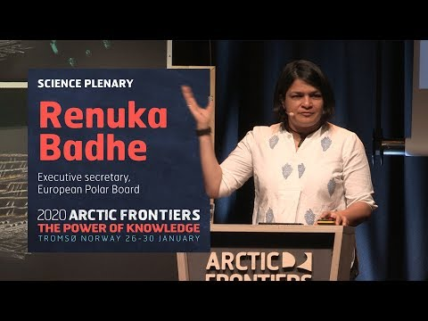 Science plenary - Renuka Badhe - European Polar Board - At the confluence of science and policy in t