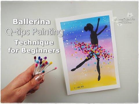 Ballerina Q-tips Painting Technique for Beginners ♡ Maremi's Small Art ♡