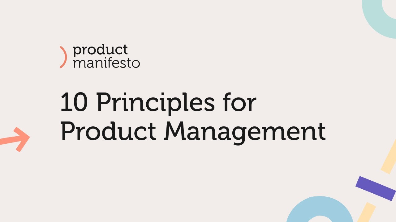 The Product Manifesto: 10 Principles for Product Management
