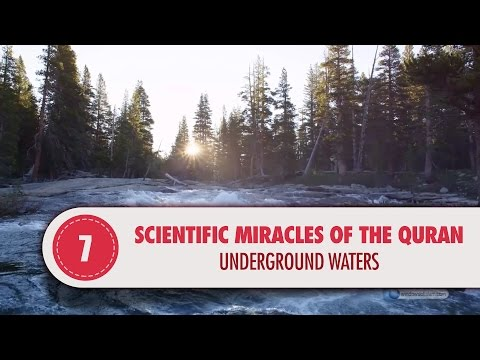 Scientific Miracles of the Quran, 7 - Underground Waters