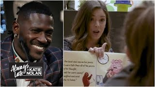 The Antonio Brown saga is a perfect children's book   Always Late with Katie Nolan