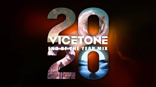 Vicetone - 2020 End Of The Year Mix