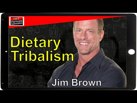 Dispelling the Myths of Dietary Tribalism with Jim Brown - Tribalism Within Diet And Nutrition