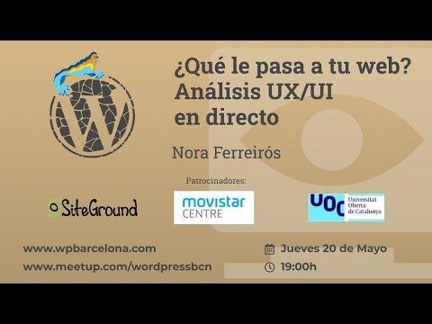 [ONLINE] ¿Qué le pasa a tu web? Análisis UX/UI en directo por Nora Ferreirós
