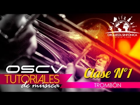 Tutorial trombón clase nro 01