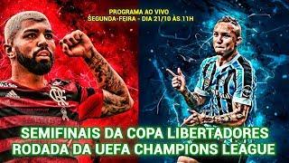 Semifinais da Copa Libertadores e UEFA Champions League  -  Betcast 70