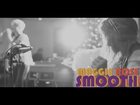 Maggie Rose - Smooth (Official Video)