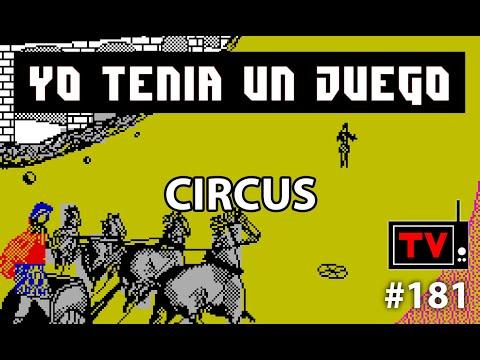 Yo Tenía Un Juego TV #181 - Circus (ZX Spectrum)