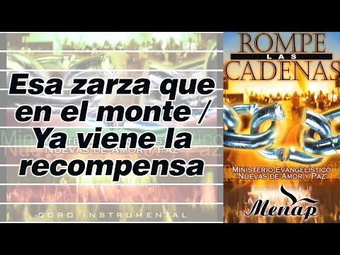 Esa zarza que en el monte - Ya viene la Recompensa / Pastor Fernando García / Menap