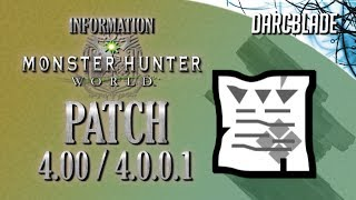 Patch 4.01 / 4.0.0.1 : Monster Hunter World
