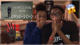 DON'T LOOK AWAY (Short Horror Film) REACTION