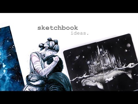 7 Ways to Fill your Sketchbook