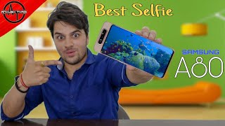 Galaxy A80 : Innovative Samsung !!