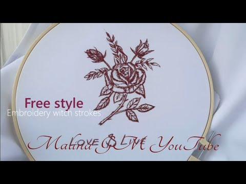 Free style Embroidery with strokes    Rose