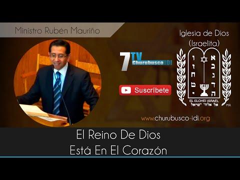 Ministro Rubén Mauriño - El Reino De Dios Está En El Corazón