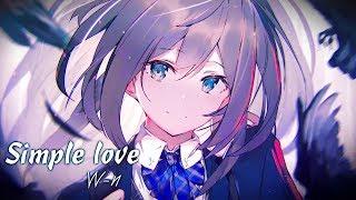 Nightcore - Simple Love ( W/n Remix ) [ Lyrics ]