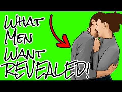 What A Man Wants In A Woman - What Men Really Want REVEALED!