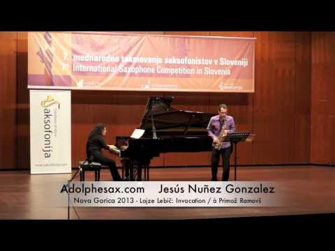 Jesus Nuñez Gonzalez - Nova Gorica 2013 - Lojze Lebič: Invocation / à Primož Ramovš
