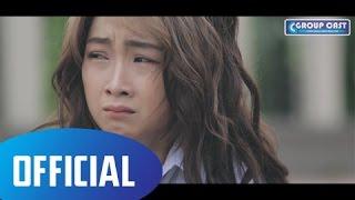 [Phim Sửu Nhi] Tập 3 | Sửu Nhi - Group Cast | Phim Học Sinh Cấp 3 [OFFICIAL]