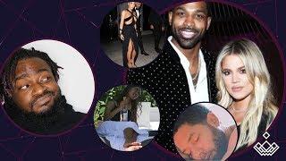Lil Boosie & Jussie, Kim Kardashian, Khloe & Tristan, Blac Chyna, Kylie & Jordyn Woods
