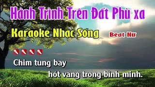 Hành Trình Trên Đất Phù Xa Karaoke Nhạc Sống Hay Nhất - Tone Nữ