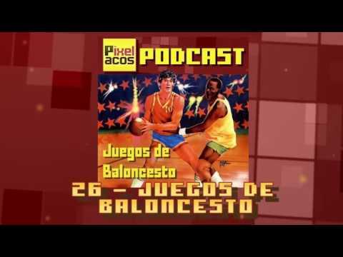 Pixelacos Podcast – Programa 26 – Especial Juegos de Baloncesto