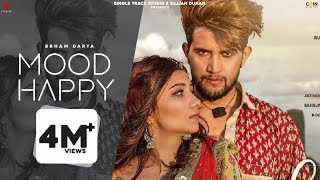 Mood Happy Brham Darya Ft Mr & Mrs Choudhary