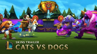 Cats VS Dogs | Skins Trailer - League of Legends - YouTube