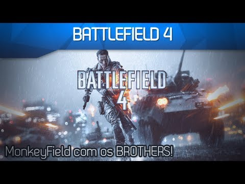 Battlefield 4 Beta Com Os Brothers [#01] - MonkeyField Com Os Brothers! - Smashpipe Games