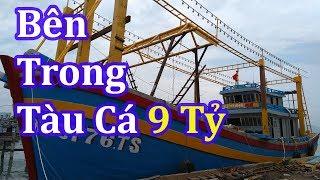 Bên Trong Tàu Cá 9 Tỷ Có Những Gì Ở Cảng Cá Đề Gi | Nhà Quê