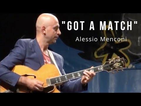 Got a Match - Alessio Menconi