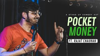 Pocket Money | Stand Up Comedy by Rajat Chauhan (Thirteenth Video)
