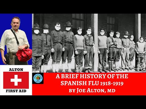 A Brief History of the Spanish Flu by Dr. Alton