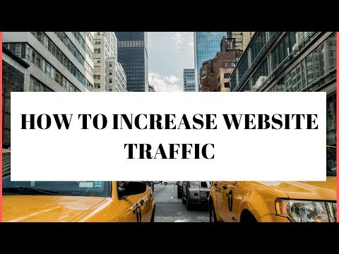 How To Increase Website Traffic - How To Generate Traffic To Your Website
