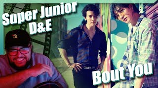 SUPER JUNIOR-D&E - 'Bout You MV REACTION!!!